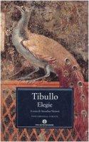 Elegie. Testo latino a fronte - Tibullo Albio