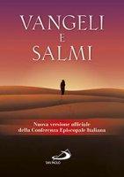 Vangeli e salmi. Nuova versione ufficiale della Conferenza Episcopale Italiana