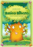 Amico albero - Dolores Olioso