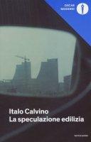 La speculazione edilizia - Calvino Italo