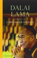 L' arte della felicità - Gyatso Tenzin (Dalai Lama), Cutler Howard C.