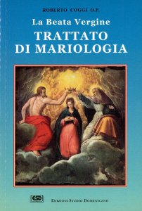 Copertina di 'La beata Vergine. Trattato di mariologia'