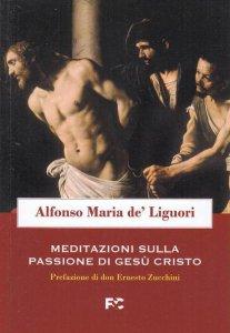 Copertina di 'Meditazioni sulla passione di Gesù Cristo'