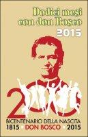 Dodici mesi con don Bosco 2015