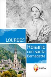 Copertina di 'Lourdes. Rosario con Santa Bernadette'