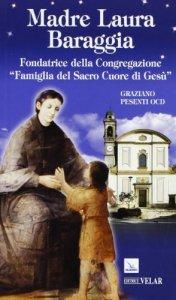 Copertina di 'Madre Laura Baraggia'