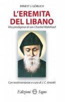 L'eremita del Libano - Ernest J. Gorlich