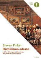 Illuminismo adesso - Steven Pinker