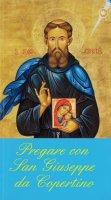 Pregare con san Giuseppe da Copertino
