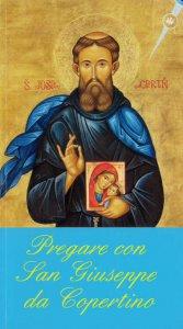 Copertina di 'Pregare con san Giuseppe da Copertino'