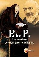 Un pensiero per ogni giorno dell'anno - Pio da Pietrelcina (san)