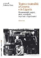 Teatro e teatralità a Genova e in Liguria vol. 3 - Natta Federica