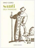 Santi della tradizione - Coltro Dino