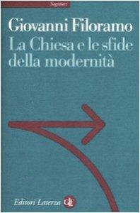Copertina di 'La Chiesa e le sfide della modernità'
