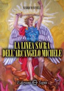 Copertina di 'La linea sacra dell'arcangelo san Michele'