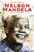 Nelson Mandela. L'anima invincibile - Helfand Lewis, Banerjee Sankha