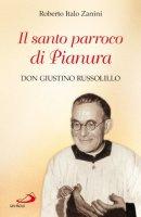 Il santo parroco di Pianura - Roberto Italo Zanini