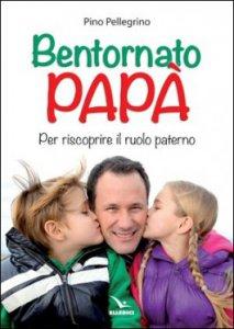 Copertina di 'Bentornato papà'