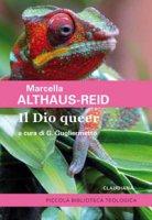 Il Dio queer - Marcella Althaus-Reid