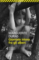 Giornate intere fra gli alberi - Duras Marguerite