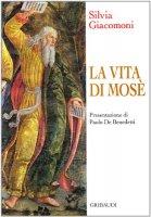 La vita di Mosè - Giacomoni Silvia