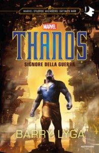 Copertina di 'Thanos. Signore della guerra'