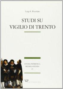 Copertina di 'Studi su Vigilio di Trento'