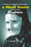 Le anime del Purgatorio hanno detto a Maria Simma. Volume 3
