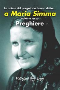 Copertina di 'Le anime del Purgatorio hanno detto a Maria Simma. Volume 3'
