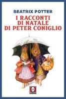 I racconti di Natale di Peter Coniglio - Beatrix Potter