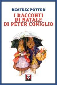Copertina di 'I racconti di Natale di Peter Coniglio'