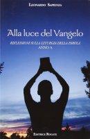 Alla luce del Vangelo - anno A - Sapienza Leonardo