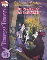 Un vampiro da salvare! - Stilton Geronimo