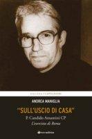 """""""Sull'uscio di casa"""" - Andrea Maniglia"""