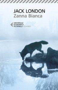 Copertina di 'Zanna Bianca. Ediz. ampliata'