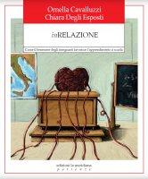 InRelazione - Ornella Cavalluzzi , Chiara Degli Espositi