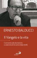 Il Vangelo e la vita - Ernesto Balducci