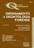 I Quaderni dell'Aspirante Avvocato - Ordinamento e Deontologia Forense - Redazioni Edizioni Simone