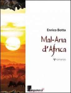 Copertina di 'Mal-Aria d'Africa'