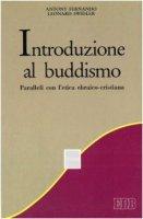 Introduzione al buddismo. Paralleli con l'etica ebraico-cristiana - Fernando Antony, Swidler Leonard