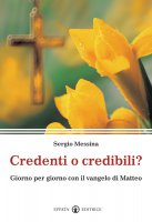 Credenti o credibili? - Messina Sergio