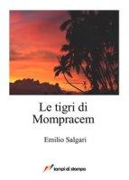 Le tigri di Mompracem - Salgari Emilio