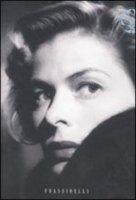 Ingrid Bergman - Charlotte Chandler