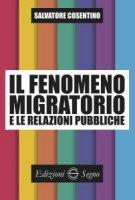 Il fenomeno migratorio e le relazioni pubbliche - Salvatore Cosentino