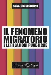 Copertina di 'Il fenomeno migratorio e le relazioni pubbliche'