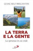 La terra e la gente - Giancarlo Bregantini