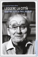 Leggere la città - Paul Ricoeur
