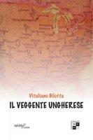 Il veggente ungherese - Bilotta Vitaliano