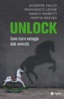 Unlock - Francesco Leone, Marco Moretti, Martin Reeves, Giuseppe Falco