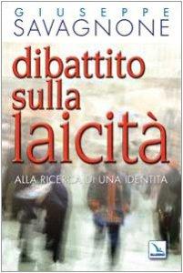 Copertina di 'Dibattito sulla laicità. Alla ricerca di una identità'